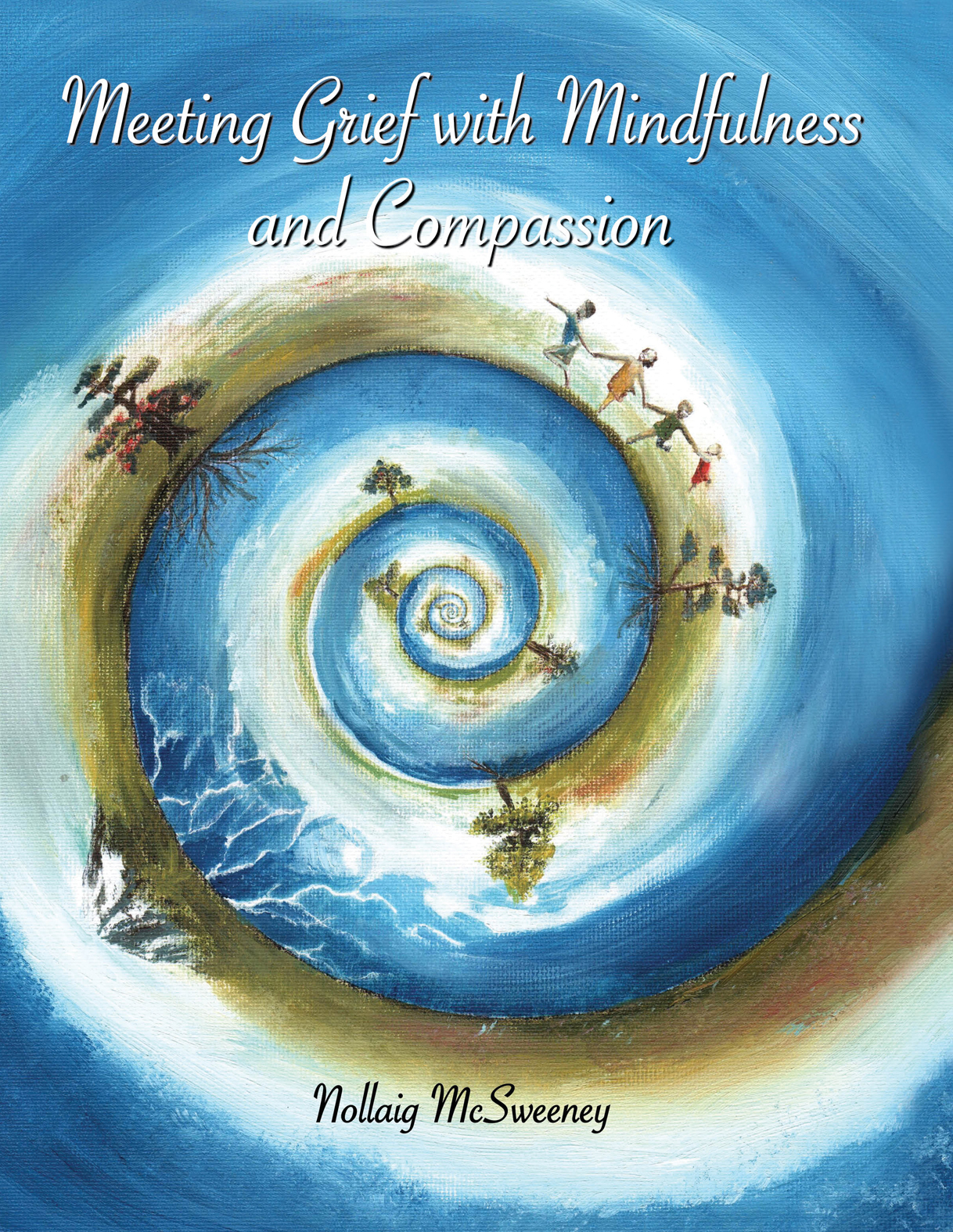 Meeting Grief With Mindfulness and Compassion